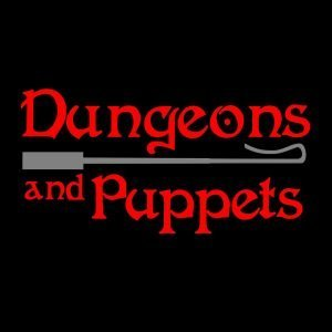 Dungeons and Puppets
