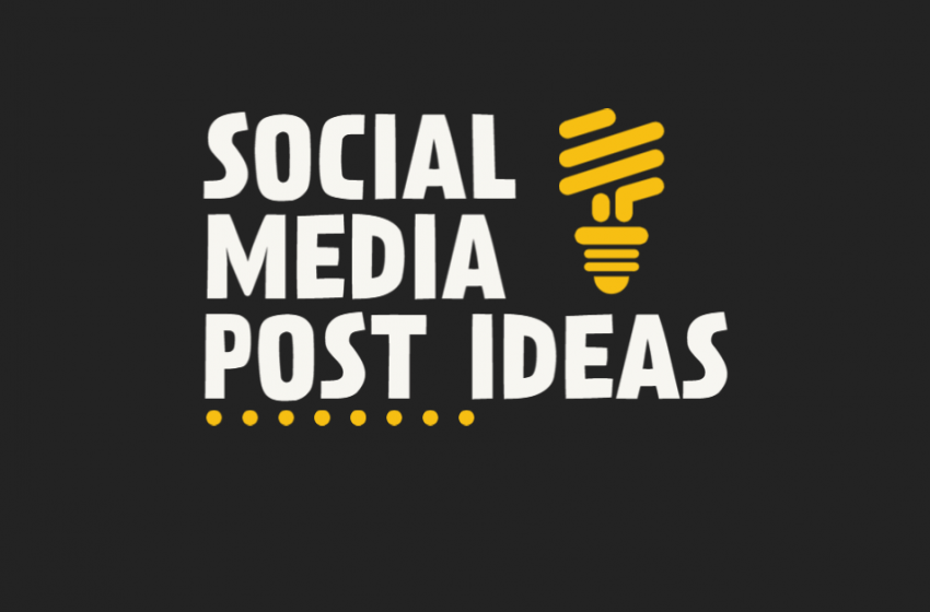 Social Media Post Ideas For Business Growth